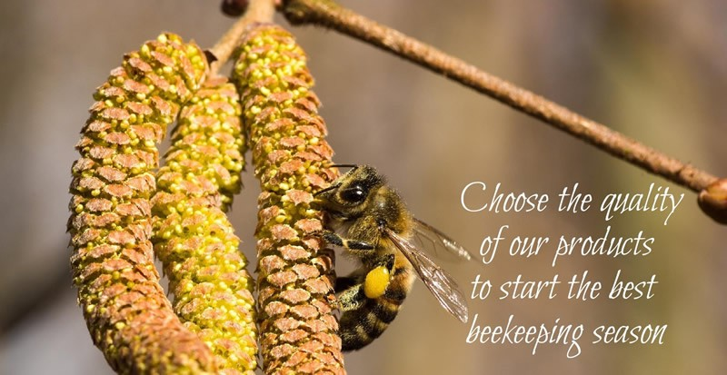 CHOOSE THE QUALITY OF OUR PRODUCTS TO START THE BEST BEEKEEPING SEASON